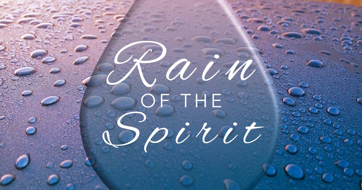 The Rain of the Spirit