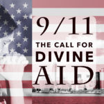 9/11: The Call for Divine Aid