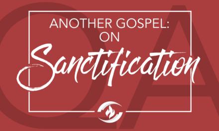 Q#28 Another Gospel on Sanctification