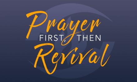 Prayer First, Then Revival