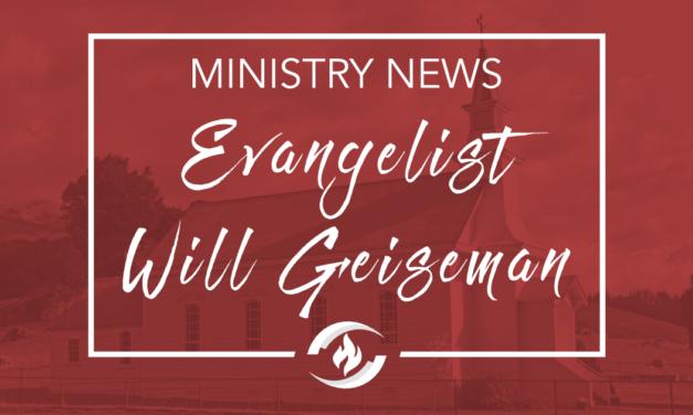 Announcing Evangelist Will Geiseman
