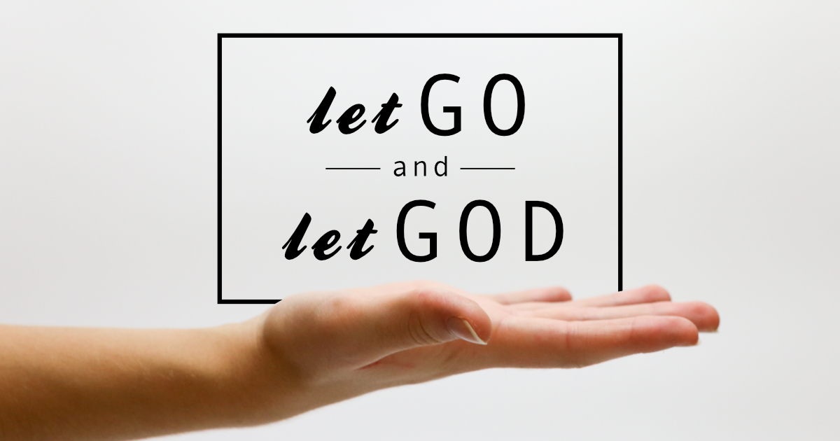 Let Go And Let God Revival Focus