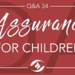 Q#34 Assurance for Children