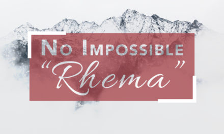 "No Impossible ""Rhema"""