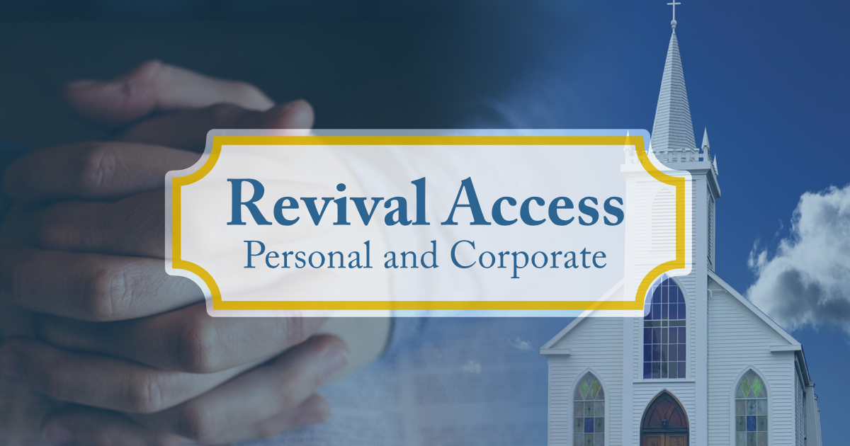 Revival Access: Personal and Corporate