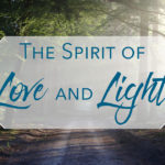 The Spirit of Love and Light