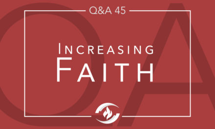 Q#45 Increasing Faith