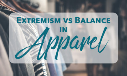 Extremism vs. Balance in Apparel
