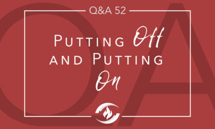 Q#52 Putting Off and Putting On