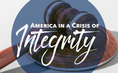 America in a Crisis of Integrity