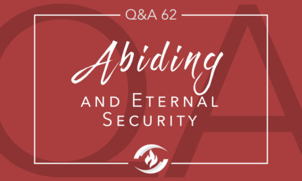 Q#62 Abiding and Eternal Security