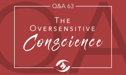 Q#63 The Oversensitive Conscience