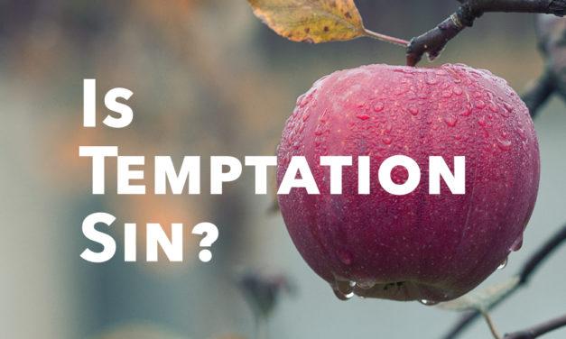 Is Temptation Sin?