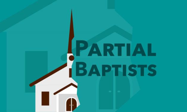 Partial Baptists