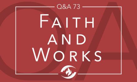 Q#73 Faith and Works