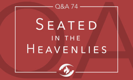 Q#74 Seated in the Heavenlies