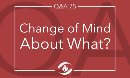 Q#75 Change of Mind about What?