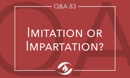 Q#83 Imitation or Impartation?