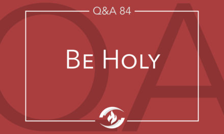 Q#84 Be Holy