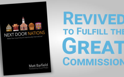 Revived to Fulfill the Great Commission