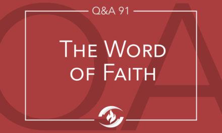 Q#91 The Word of Faith