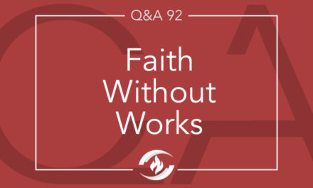 Q#92 Faith without Works