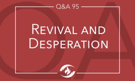 Q#95  Revival and Desperation