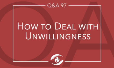 Q#97 How to Deal with Unwillingness