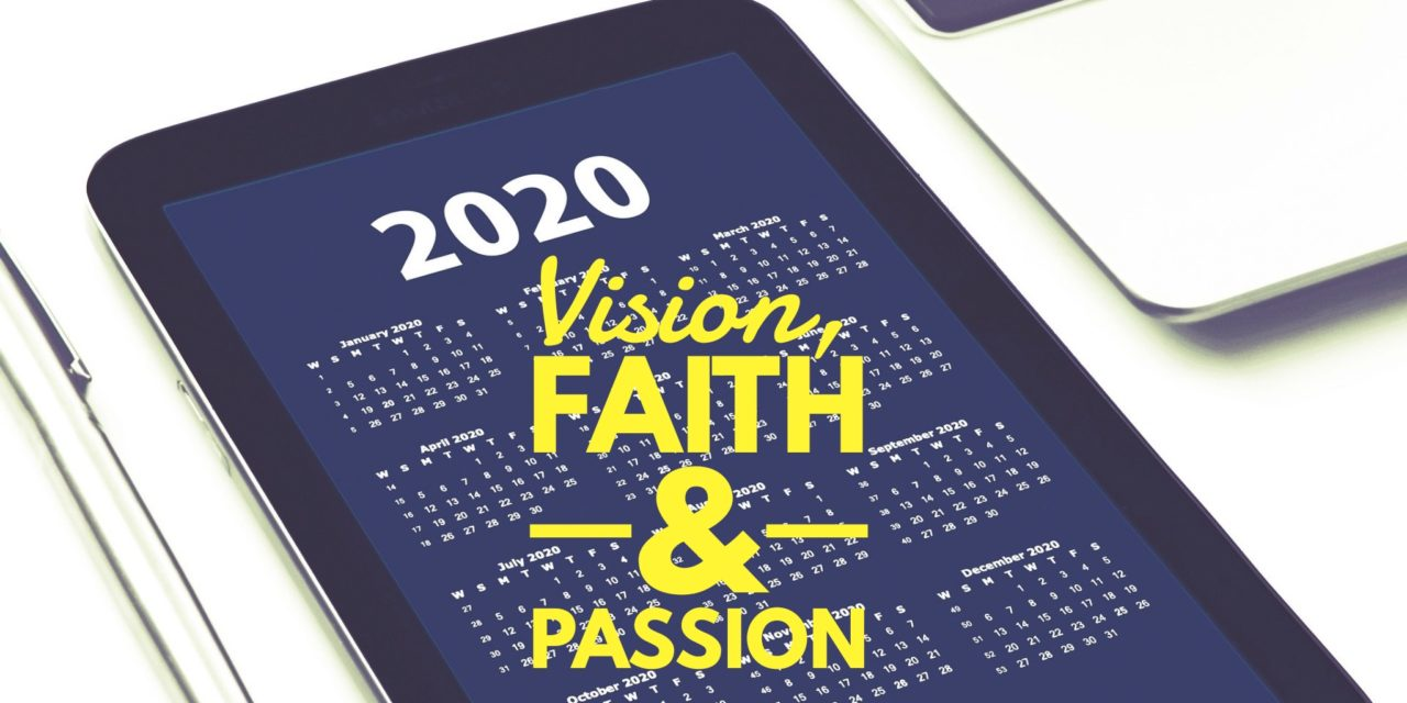 Vision, Faith and Passion