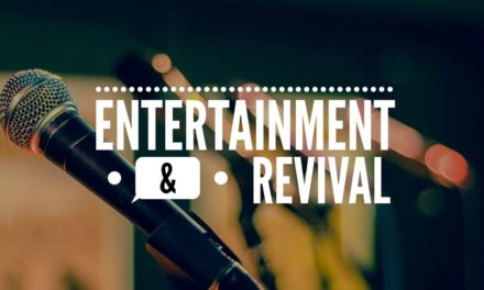№ 108: Entertainment and Revival