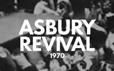 Asbury Revival – 1970