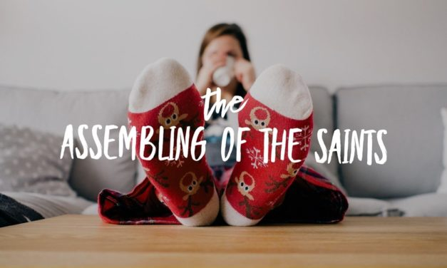 The Assembling of the Saints