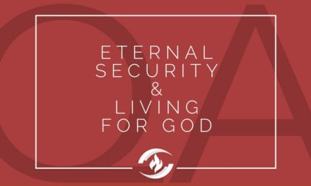 № 119 – Eternal Security and Living for God