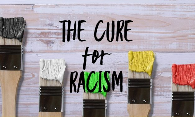 The Cure for Racism