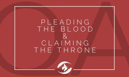 № 124 – Pleading the Blood and Claiming the Throne