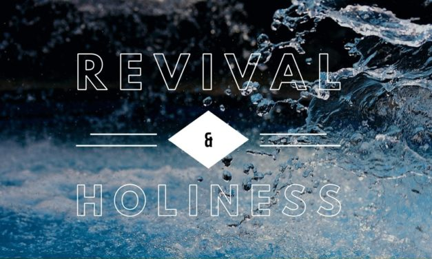 Revival and Holiness