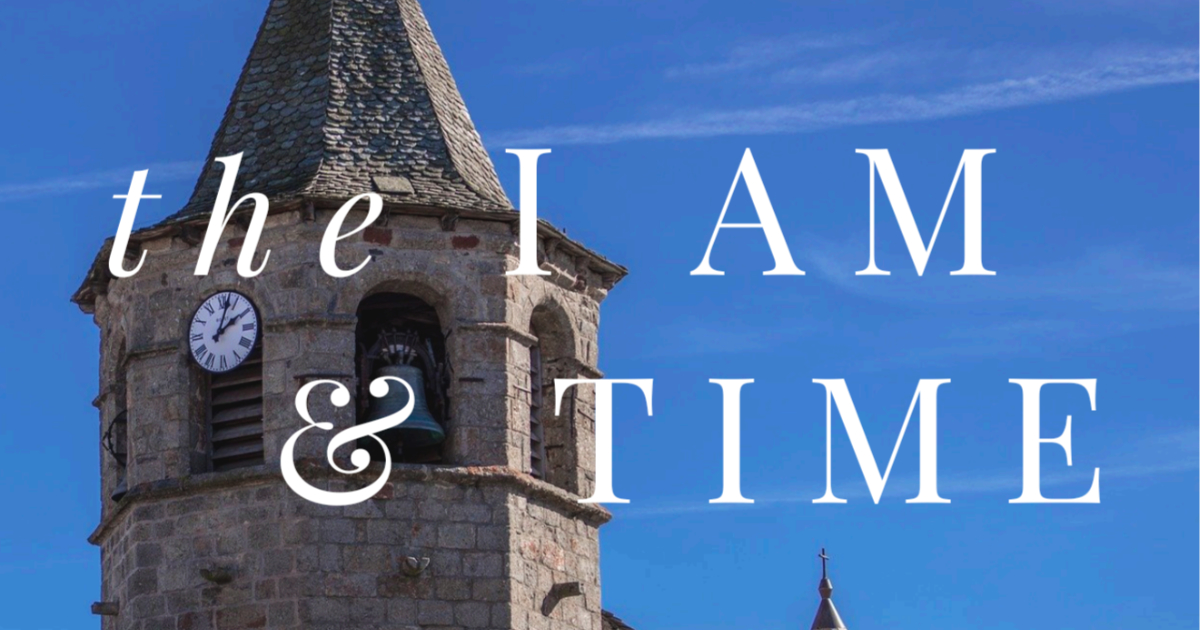 The I AM and Time