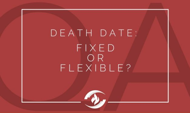 № 132 – Death Date: Fixed or Flexible?
