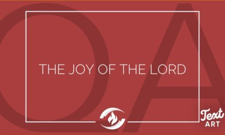 № 138 – The Joy of the Lord