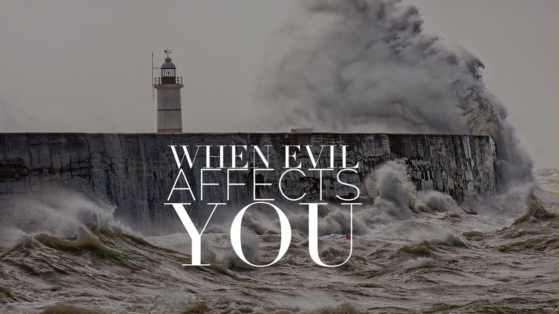 When Evil Affects You