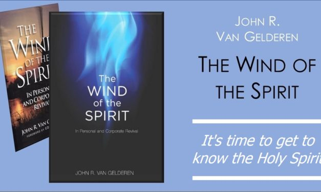 The Wind of the Spirit – an important study on the Holy Spirit