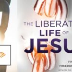 The Liberating Life of Jesus – now on Audible