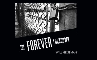 Will Geiseman – The Forever Lockdown