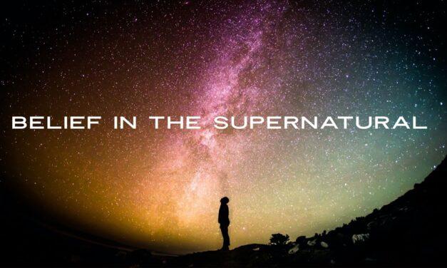 Belief in the Supernatural