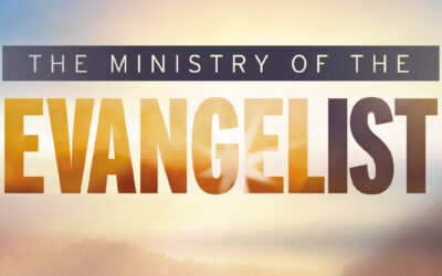 The Ministry of the Evangelist