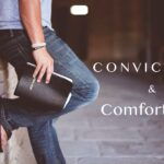 Convictions and Comfort Zone