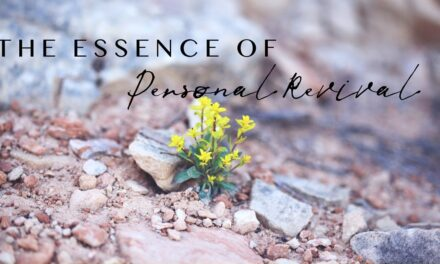 № 144 – The Essence of Personal Revival