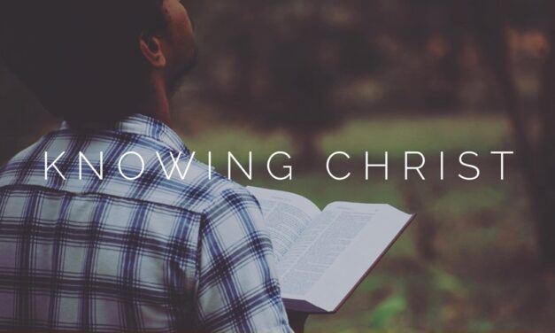 № 143 – Knowing Christ