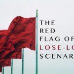 The Red Flag of Lose-Lose Scenarios